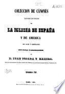 Colección de cánones de la Iglesia española: Concilios del siglo XV en adelante (1853. 895 p.)