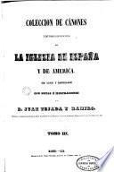 Coleccion de cánones y de todos los concilios de la Iglesia de España y de America, 2