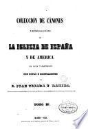 Coleccion de cánones y de todos los concilios de la Iglesia de España y de America, 4