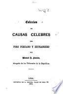 Colección de causas celebres del foro peruano y extrangero