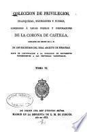 Colección de cédulas, cartas-patentes, provisiones, reales órdenes y otros documentos concernientes a las provincias vascongadas