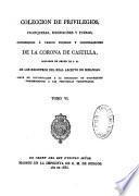 Coleccion de cédulas, cartaspatentes, provisiones, reales ordenes y otros documentos concernientes à las provincias Vascongadas...