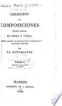 Coleccion de composiciones, sérias y festivas en prosa y verso
