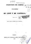 Colección de cortes de los reynos de Leon y de Castilla