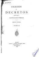 Colección de decretos referentes a instrucción pública: 1876-90 (1892. 1099 p.)