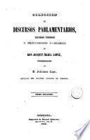 Colección de discursos parlamentarios, defensas forenses y producciones literarias de D. Joaquín María López, 2