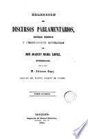 Colección de discursos parlamentarios, defensas forenses y producciones literarias de D. Joaquín María López, 4