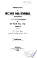 Colección de discursos parlamentarios, defensas forenses y producciones literarias