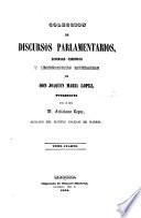 Coleccion de discursos parlamentarios, defenses y producciones literarias