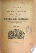 Colección de documentos históricos del Archivo Municipal de la M. N. y M. L. Ciudad de San Sebastián