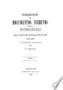 Colección de documentos inéditos para la historia de Chile, desde el viaje de Magallanes hasta la batalla de Maipo, 1518-1818. Colectados y publicados por J.T. Medina
