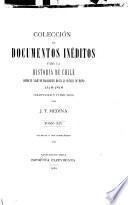 Colección de documentos inéditos para la historia de Chile, desde el viaje de Magallanes hasta la batalla de Maipo, 1518-1818: Valdivia y sus compañeros