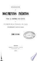 Colección de documentos inéditos para la historia de España [ed.] por M. Fernandez Navarrete [and others].
