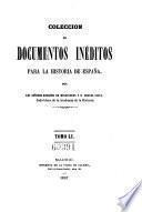 Coleccion de documentos ineditos para la historia de Espana. Por Martin Fernandez Navarete, Miguel Salva y Pedro Sainz de Baranda