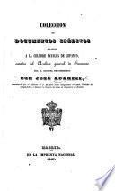Còleccion de documentos inéditos relativos a la celebre batalla de Lepanto, sacados del archivo general de Simancas