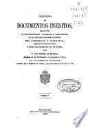 Colección de documentos inéditos relativos al descubrimiento, conquista y colonización de las posesiones españolas en América y Oceanía, sacados, en su mayor parte del Real Archivo de Indias