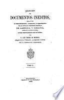 Colección de documentos inéditos, relativos al descubrimiento, conquista y organización de las antiguas posesiones españolas de América y Oceanía, sacados de los archivos del reino, y muy especialmente del de Indias