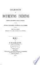 Colección de documentos ineditos relativos al descubrimiento: De los pleitos de Colón