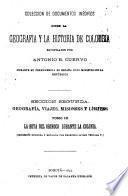 Coleccion de documentos inéditos sobre la geografia y la historia de Colombia