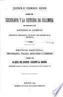 Coleccion de documentos inéditos sobre la geografia y la historia de Colombia: La hoya del Orinoco durante la colonia