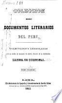 Coleccion de documentos literarios del Peru: Lima fundada, por Pedro de Peralta Barnuevo Rocha y Benavides