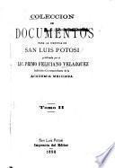 Coleccion de documentos para la historia de San Luis Potosi