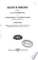 Coleccion de formularios arreglados a la Ley de Enjuiciamiento Civil