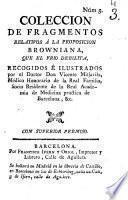 Coleccion de fragmentos relativos á la proposicion Browniana que el frio debilita