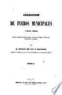 Colección de fueros municipales y cartas pueblas de las [!]
