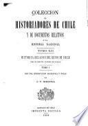 Colección de historiadores de Chile y de documentos relativos a la historia nacional