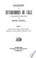 Coleccion de historiadores de Chile y documentos relativos a la historia nacional