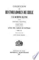 Coleccion de historiadores de Chile y documentos relativos a la historia nacional