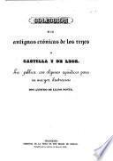 Colección de las antiguas crónicas de los reyes de Castilla y de León