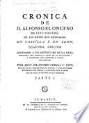 Colección de las crónicas y memórias de los reyes de Castilla: Crónica de D. Alfonso el Onceno