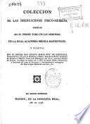 Colección de las disertaciones físico-médicas insertas en el primer tomo de las Memorias de la Real Academia Médica Matritense
