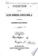 Colección de las leyes, ordenes, circulares, &. del supremo gobierno de la unión