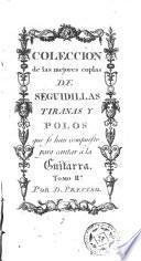 Colección de las mejores coplas de seguidillas tiranas y polos que se han compuesto para cantar a la guitarra