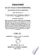 Colección de las viajes y descubrimentos que hicieron por mar los españoles desde fines del siglo XV..., 4