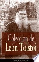 Colección de León Tolstoi (Clásicos de la literatura)