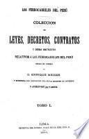 Colección de leyes, decretos, contratos y demas documentos relativos a los ferrocarriles del Peru
