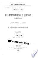 Coleccion de leyes, decretos, disposiciones, resoluciones y documentos importantes sobre caminos de fierro