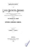 Colección de leyes, decretos, ordenes y demás disposiciones de tendencia general expedidos por los poderes legislativo y ejecutivo del estado de Yucatán