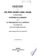 Colección de leyes, decretos, reglamentos, órdenes y circulares de interés general del Ministerio de la Gobernación