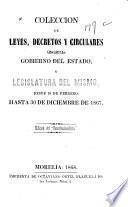 Colección de leyes, decretos y circulares del gobierno del estado y legislatura de mismo