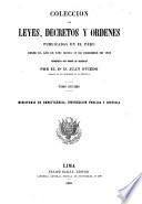 Colección de leyes, decretos y ordenes publicadas en el Perú desde el año de 1821 hasta 31 de diciembre de 1859