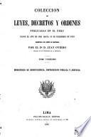 Coleccion de leyes, decretos y ordenes publicadas en el Peru desde el año de 1821 hasta 31 de diciembre de 1859: Ministerio de beneficencia, instruccion publica y justicia