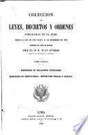 Coleccion de leyes, decretos y ordenes publicadas en el Peru desde el año de 1821 hasta 31 de diciembre de 1859: Ministerio de relaciones exteriores. Ministerio de beneficencia, instruccion publica y justicia
