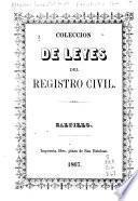 Coleccion de leyes del registro civil