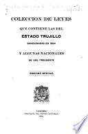 Colección de leyes que contiene las del estado Trujillo sancionadas en 1904 y algunas nacionales de uso frecuente
