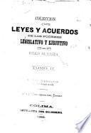 Colección de leyes y acuerdos de los poderes legislativo y ejecutivo del estado de Colima